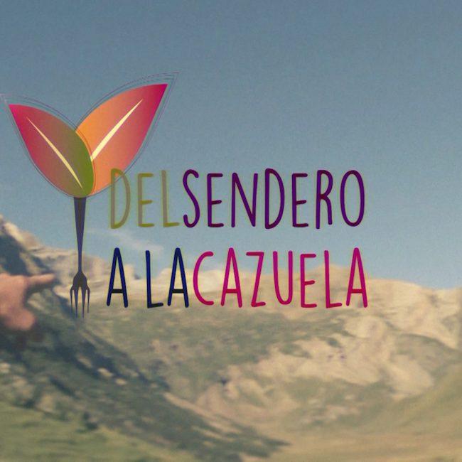 Imagen promocional Del Sendero a la Cazuela del sendero a la cazuela