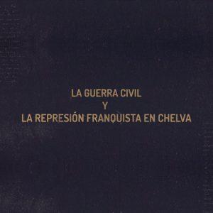 Guerra civil en Chelva documental